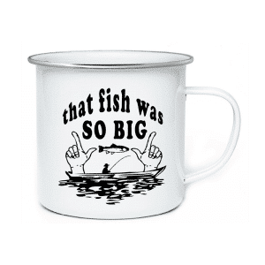 AC. Enamel Mug Manufacturer That Fish Was So Big
